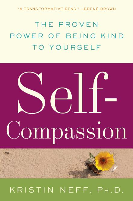 self compassion by kristin neff ph d